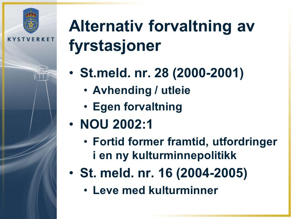Alternativ forvaltning av fyrstasjoner St.meld. nr.