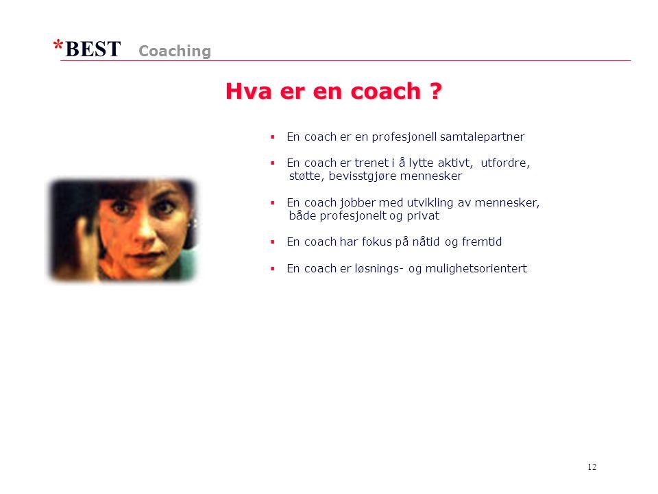 * BEST 12 Hva er en coach .