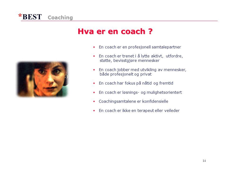 * BEST 14 Hva er en coach .