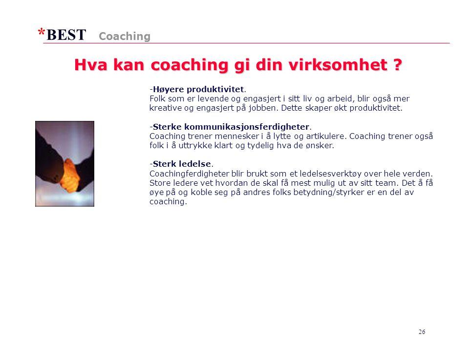 * BEST 26 Hva kan coaching gi din virksomhet .-Høyere produktivitet.