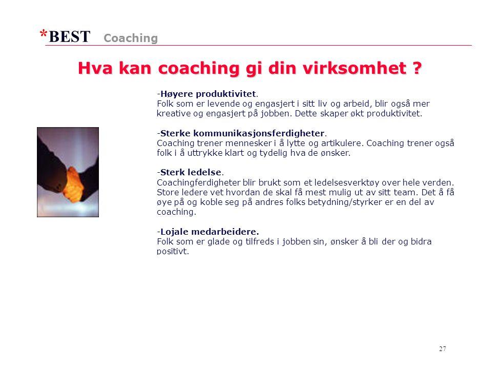 * BEST 27 Hva kan coaching gi din virksomhet .-Høyere produktivitet.
