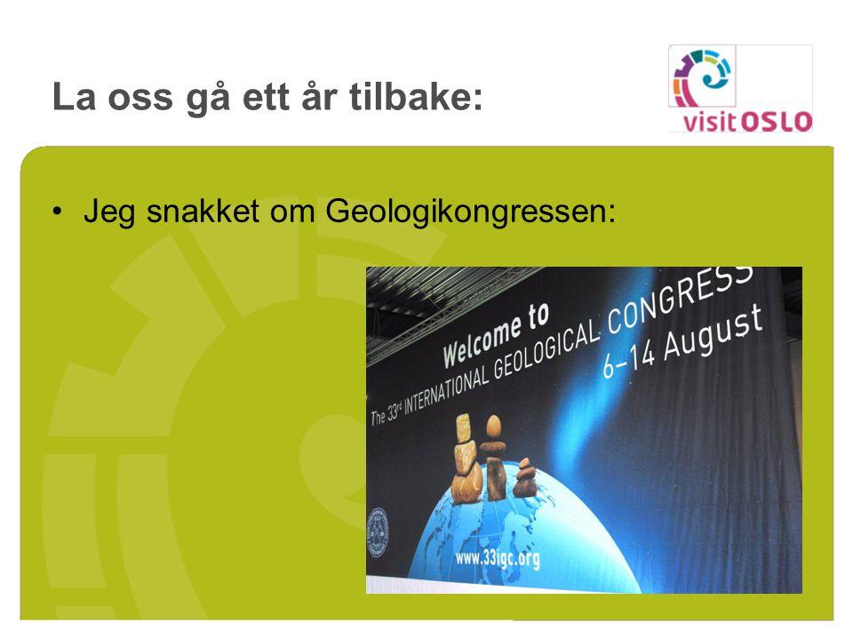 La oss gå ett år tilbake: Jeg snakket om Geologikongressen: