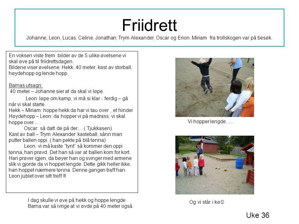 Friidrett Den siste øvelsen vi skulle trene på, Høydehopp Da de eldste barna hadde klubb, var 3 og 4 åringene inne for å øvet på å hoppehøyde.
