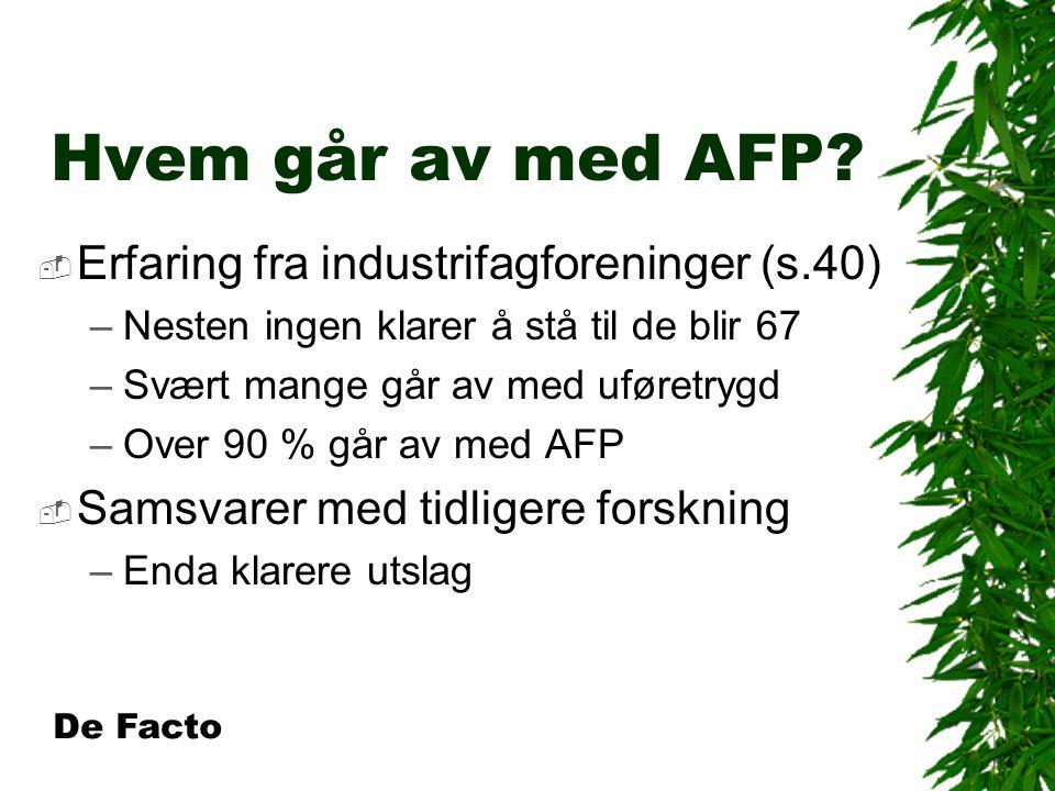 Hvem går av med AFP.