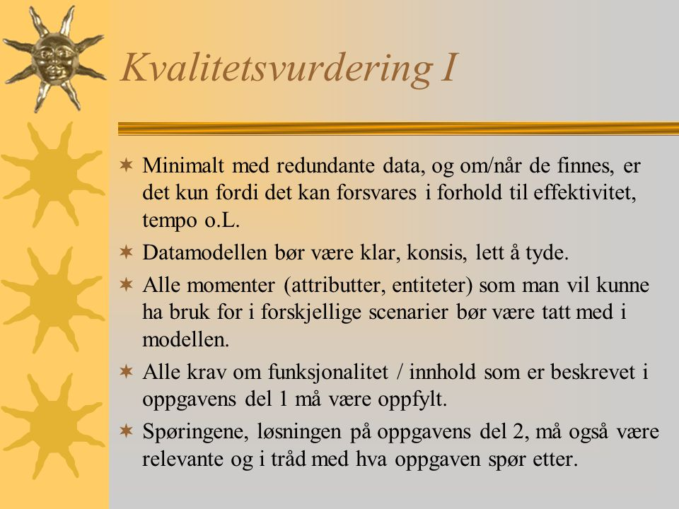 CASE clause SELECT tittel, forlag, CASE WHEN forlag = 'Gyldendal' THEN 'utsolgt' WHEN forlag = 'Cappelen' OR forlag = 'Orion' THEN 'På lager' ELSE 'Ko
