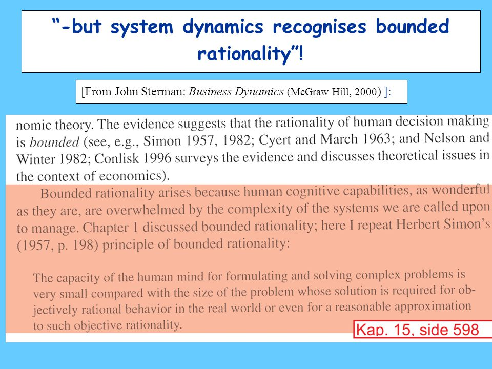 -but system dynamics recognises bounded rationality .