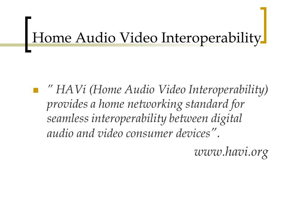 Home Audio Video Interoperability