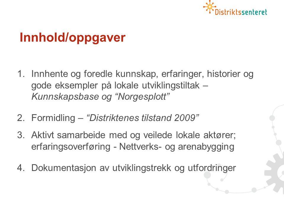 Oppgavefordeling Alstahaug Sogndal Steinkjer AlstahaugSogndalSteinkjer Lokale fagmiljøer -Jordbruk ( småskala ; utmark/vern; kult.landskap -Fiskeri/foredling -Akvakultur/havbruk; marin sektor -Utdanning, oppvekst -Industri, offshore -Analyse/dokumentasjon -Reiseliv -Miljø -IT/IKT -Regional innovasjon/endring -Bygdeutvikling -Analyse/dokumentasjon -Offentlig sektor -Landbruk, ordinært -Helsesektoren -Entreprenørskap -Innovasjon/bedriftsutvikli ng -Analyse/dokumentasjon Politiske innsats- områder -Kystsamfunn -Kultur-/naturbasert næringsutvikling -Prosjekt: MERKUR -Fjell-/innlandssamfunn -lokalsamfunns- /bygdeutvikling -Prosjekt: Småsamfunn -målgrupper: kvinner, ungdom, innvandrere -Stedsutvikling, attraktivitet -Tjenesteutvikling -Prosjekt: Omdømme