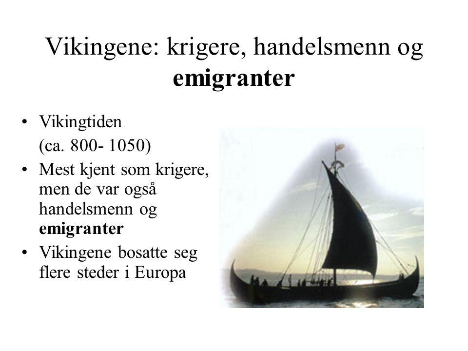 Vikingene: krigere, handelsmenn og emigranter Vikingtiden (ca.