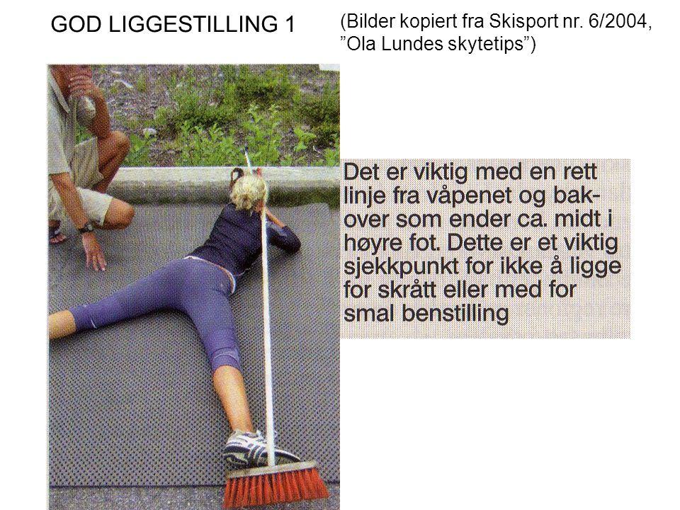 """GOD LIGGESTILLING 1 (Bilder kopiert fra Skisport nr. 6/2004, """"Ola Lundes skytetips"""")"""