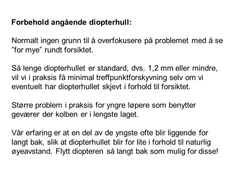 HOLD BØRSA I VATER: Unngå kanting .1. Loddrett gevær: sentrumstreff 2.