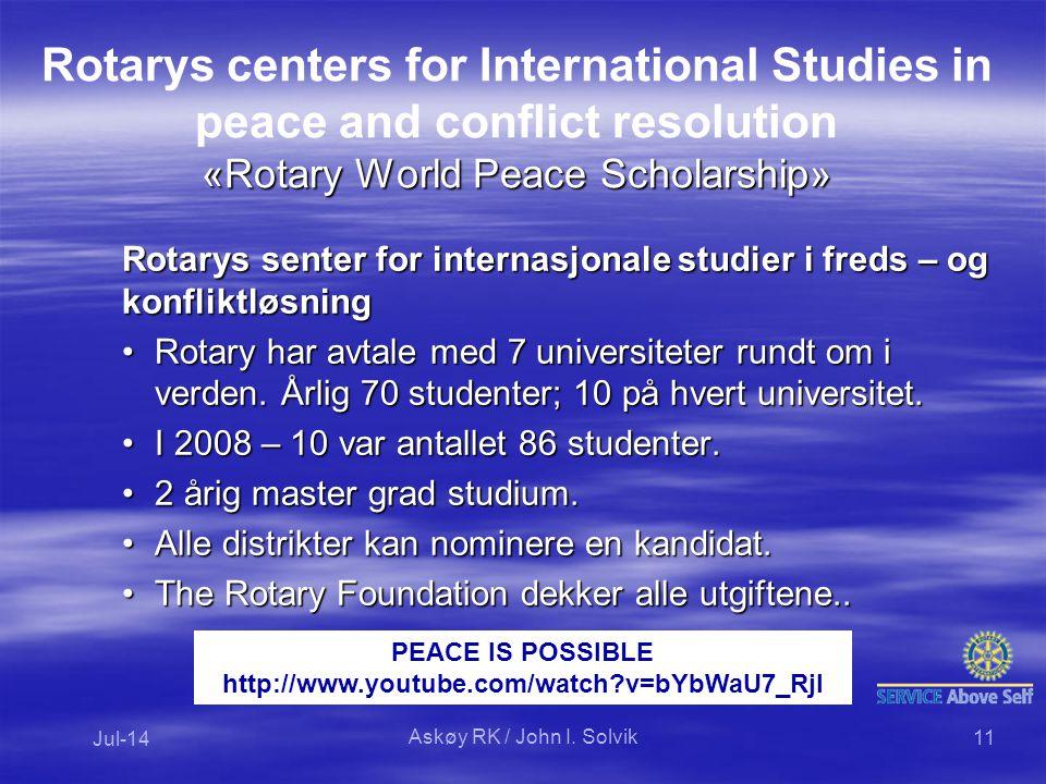 Rotarys senter for internasjonale studier i freds – og konfliktløsning Rotary har avtale med 7 universiteter rundt om i verden.