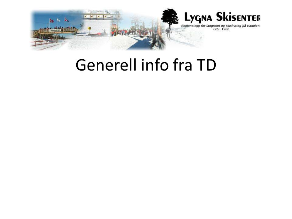 Generell info fra TD