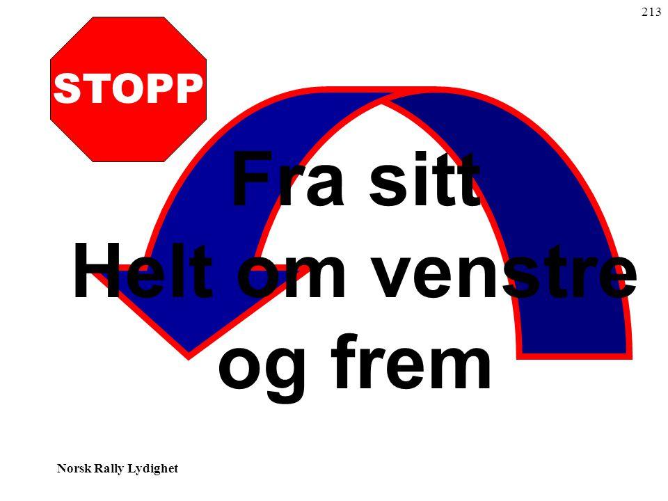 Norsk Rally Lydighet STOPP Fra sitt Helt om venstre og frem 213