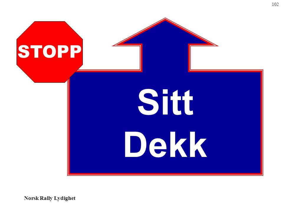 Norsk Rally Lydighet Sitt Dekk STOPP 102