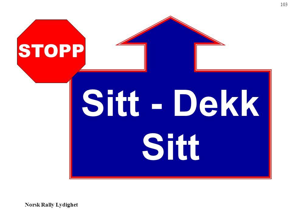 Norsk Rally Lydighet Sitt - Dekk Sitt STOPP 103