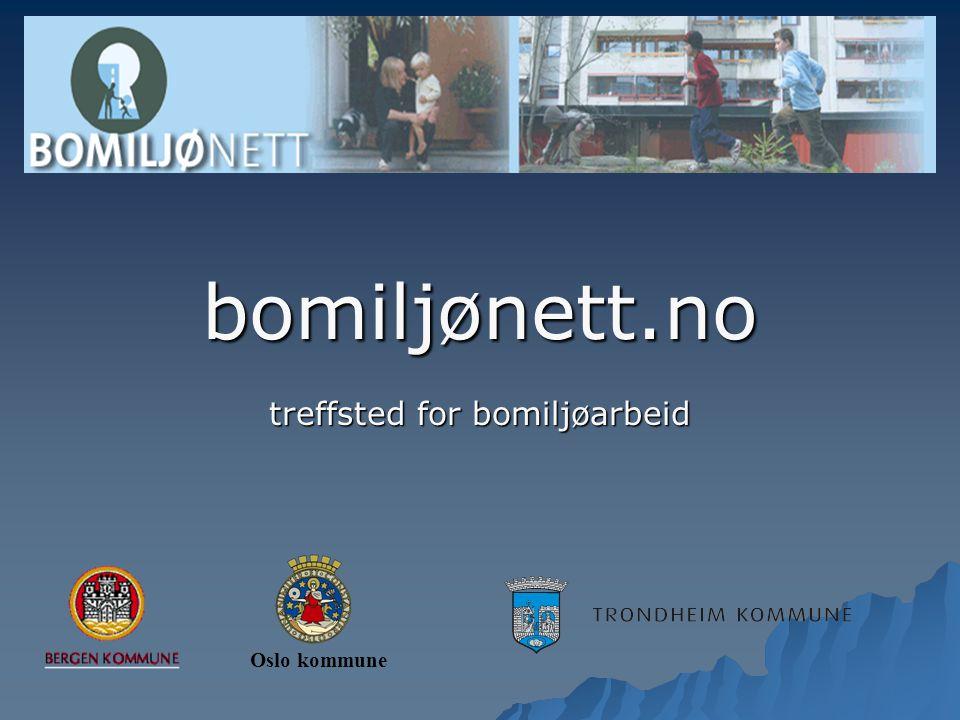 bomiljønett.no treffsted for bomiljøarbeid Oslo kommune