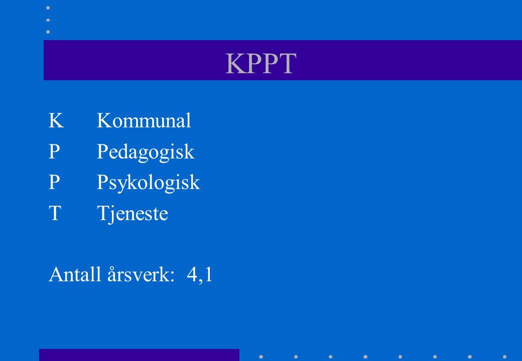 KPPT KKommunal PPedagogisk PPsykologisk TTjeneste Antall årsverk: 4,1