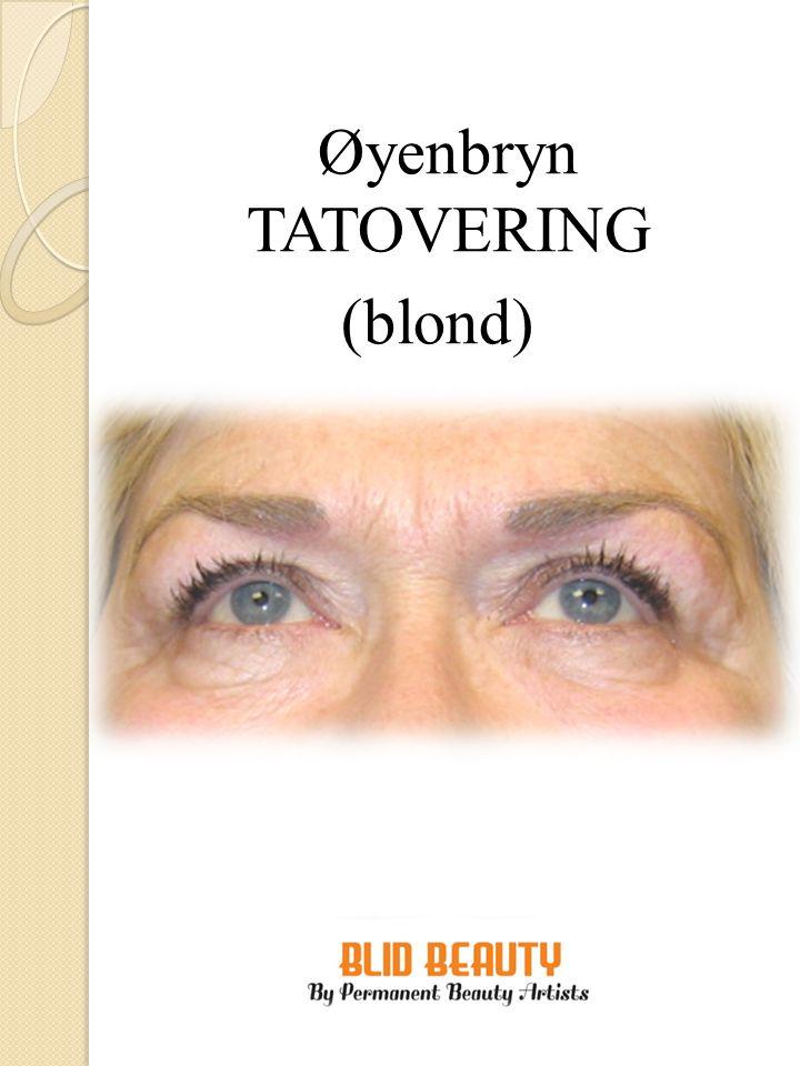 Øyenbryn TATOVERING (askeblond)