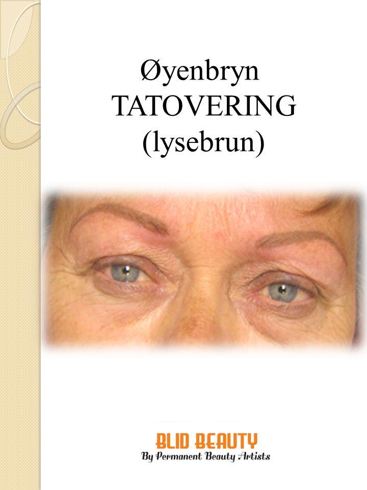 Øyenbryn TATOVERING
