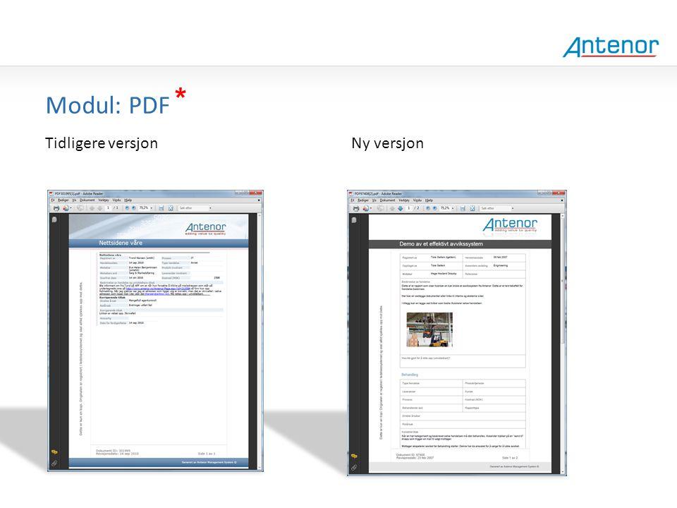 Gammel design Modul: PDF * Tidligere versjon Ny versjon