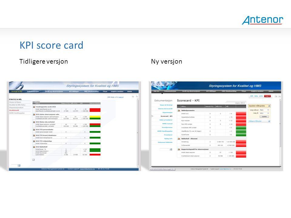 Gammel design KPI score card Tidligere versjon Ny versjon
