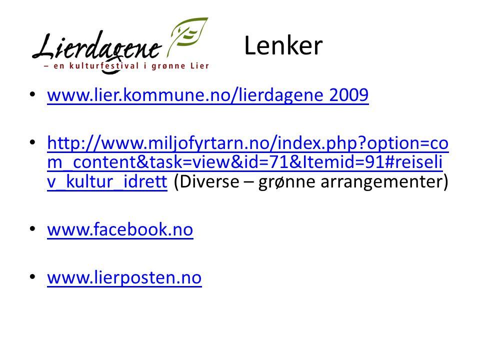 Lenker www.lier.kommune.no/lierdagene 2009 http://www.miljofyrtarn.no/index.php?option=co m_content&task=view&id=71&Itemid=91#reiseli v_kultur_idrett