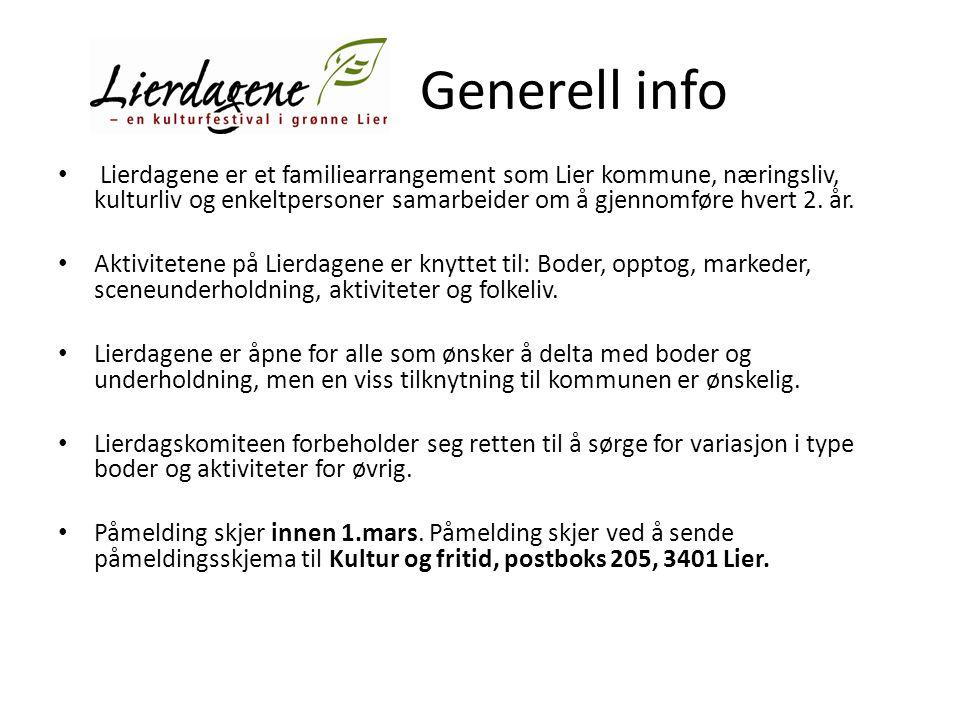 Generell info Lierdagene er et familiearrangement som Lier kommune, næringsliv, kulturliv og enkeltpersoner samarbeider om å gjennomføre hvert 2. år.