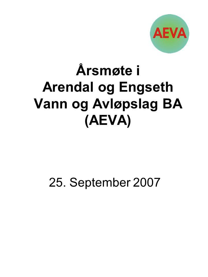 Årsmøte i Arendal og Engseth Vann og Avløpslag BA (AEVA) 25. September 2007