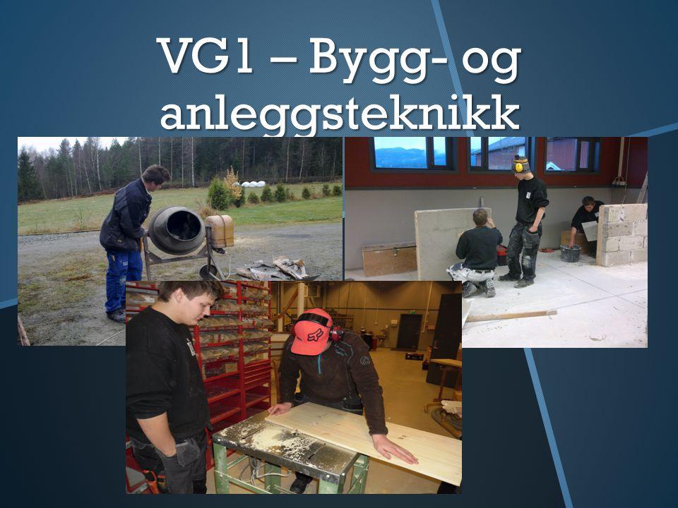 VG1 – Bygg- og anleggsteknikk
