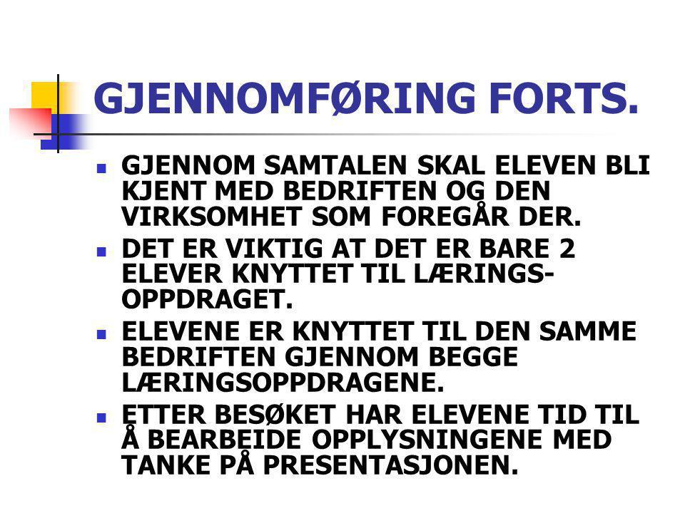 GJENNOMFØRING FORTS.