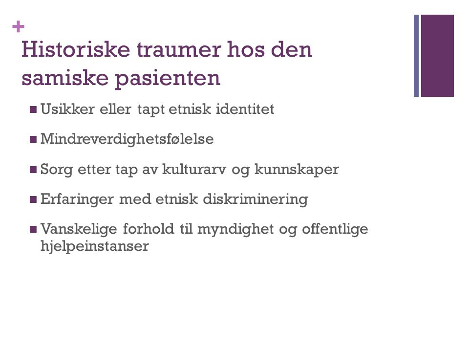 + Kultursensitivitet i terapirommet..