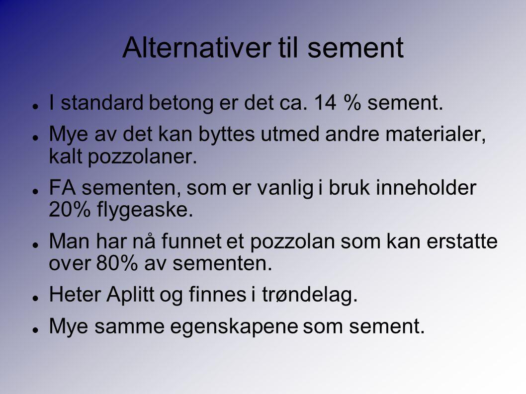 Alternativer til sement I standard betong er det ca.