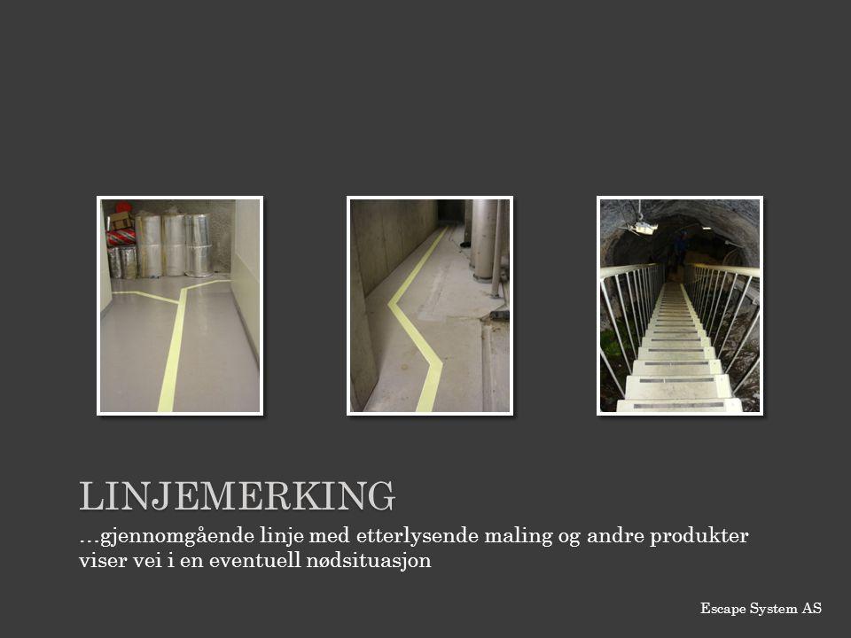 LINJEMERKING …gjennomgående linje med etterlysende maling og andre produkter viser vei i en eventuell nødsituasjon Escape System AS