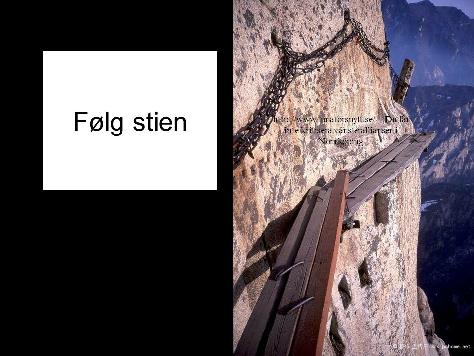 Følg stien 2014-07-2021 http://www.tunaforsnytt.se/ Du får inte kritisera vänsteralliansen i Norrköping