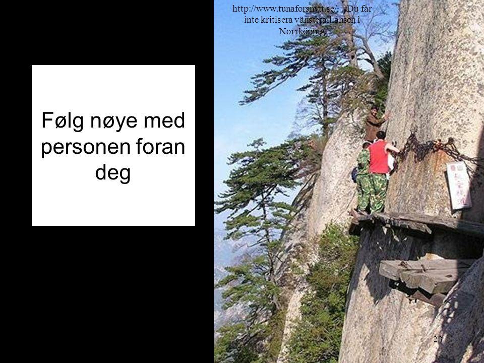 Følg nøye med personen foran deg 2014-07-2023 http://www.tunaforsnytt.se/ Du får inte kritisera vänsteralliansen i Norrköping