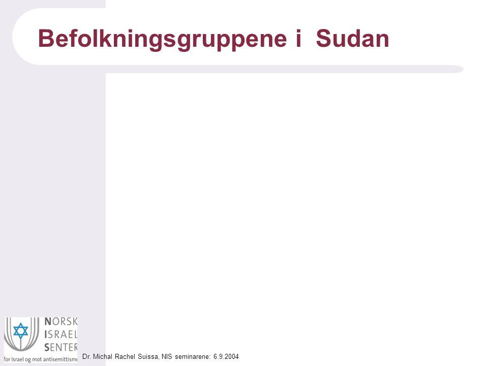 Dr. Michal Rachel Suissa, NIS seminarene: 6.9.2004 Islamisering av Sudan