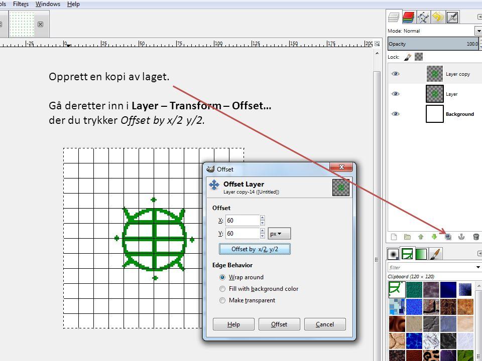 Opprett en kopi av laget. Gå deretter inn i Layer – Transform – Offset… der du trykker Offset by x/2 y/2.