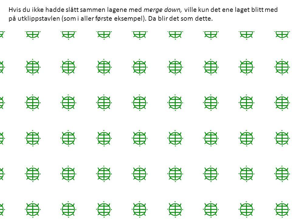 Hvis du ikke hadde slått sammen lagene med merge down, ville kun det ene laget blitt med på utklippstavlen (som i aller første eksempel). Da blir det