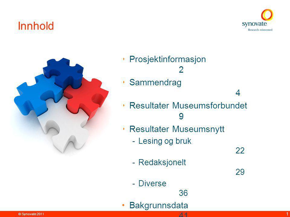 © Synovate 2011 42 Bakgrunnsdata Base: Alle, N=179