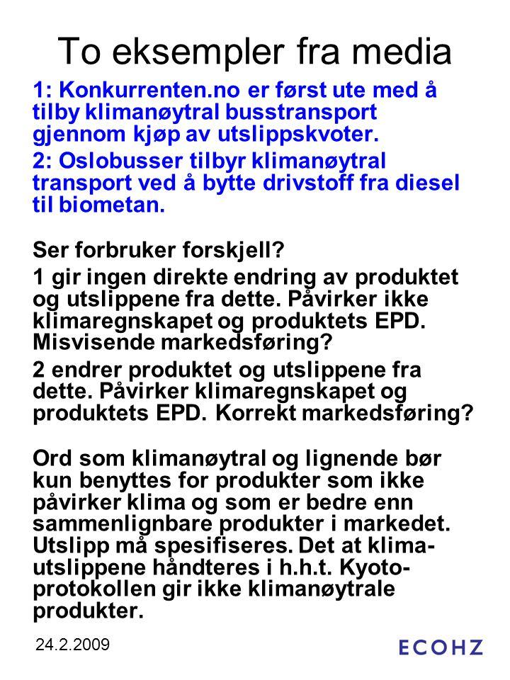 To eksempler fra media 1: Konkurrenten.no er først ute med å tilby klimanøytral busstransport gjennom kjøp av utslippskvoter.