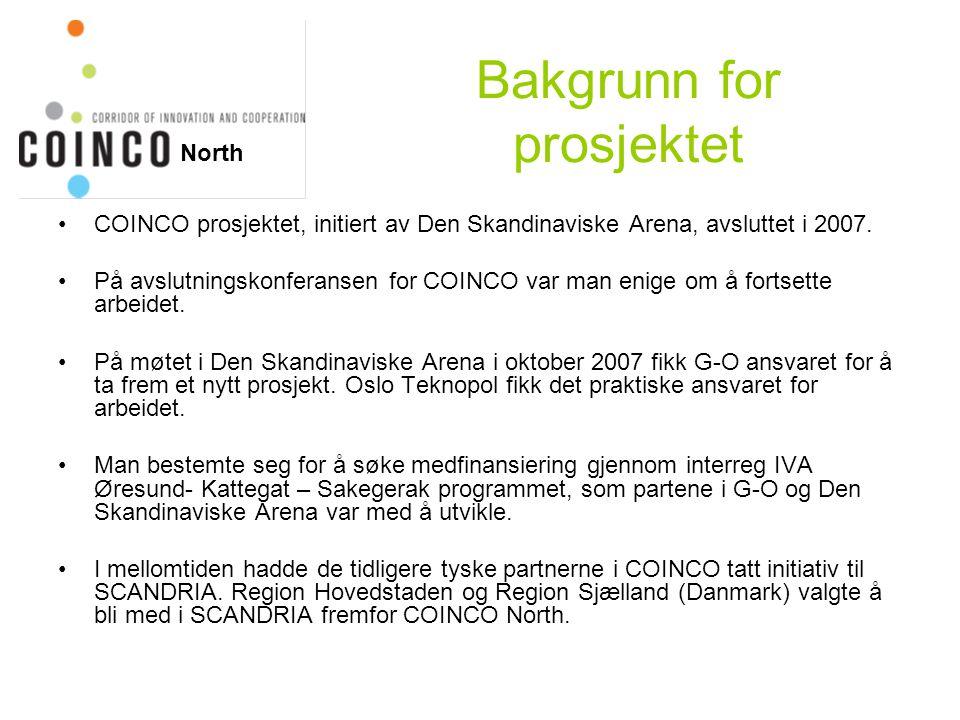 Bakgrunn for prosjektet COINCO prosjektet, initiert av Den Skandinaviske Arena, avsluttet i 2007.