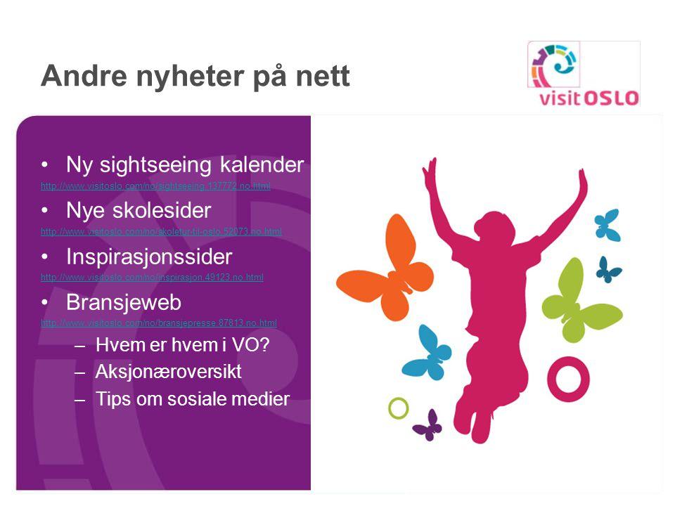 Nytt på nett – Mitt OSLO http://www.visitoslo.com/no/myoslo.133766.no.html Brukerne kan laste opp bilder og skrive inn tips Innlogging Tips fra brukere i Oslo Vi henter innhold fra Facebook, Twitter, Flickr og YouTube.