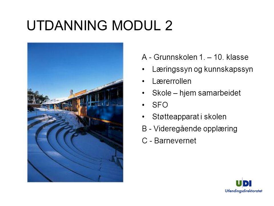 UTDANNING MODUL 2 A - Grunnskolen 1.– 10.