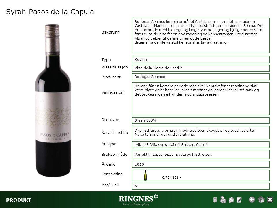 PRODUKT Syrah Pasos de la Capula Type Klassifikasjon Vinifikasjon Druetype Rødvin Vino de la Tierra de Castilla Bakgrunn Karakteristikk Analyse Brukso