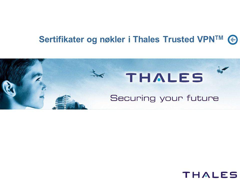 Sertifikater og nøkler i Thales Trusted VPN TM