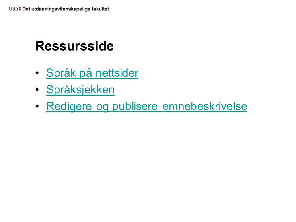 Ressursside Språk på nettsider Språksjekken Redigere og publisere emnebeskrivelse