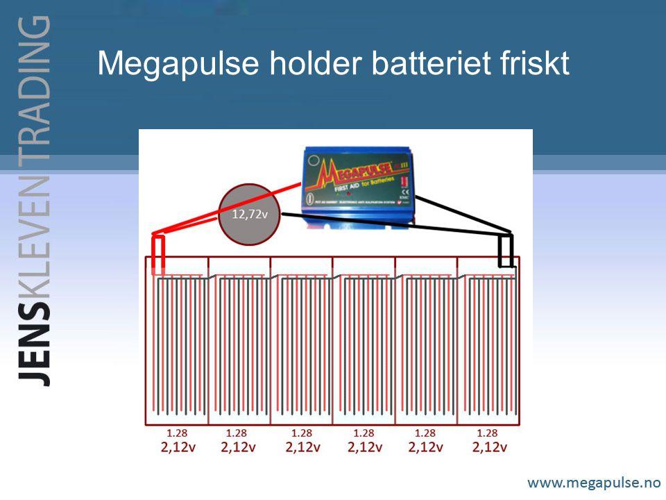 Megapulse holder batteriet friskt