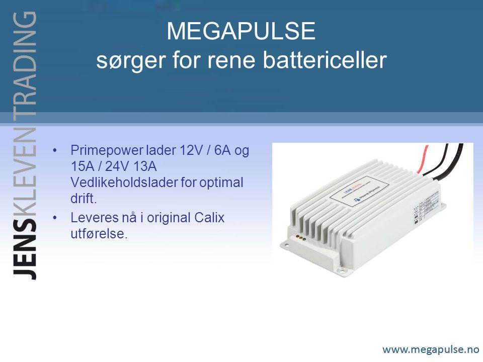 MEGAPULSE sørger for rene battericeller Primepower lader 12V / 6A og 15A / 24V 13A Vedlikeholdslader for optimal drift. Leveres nå i original Calix ut