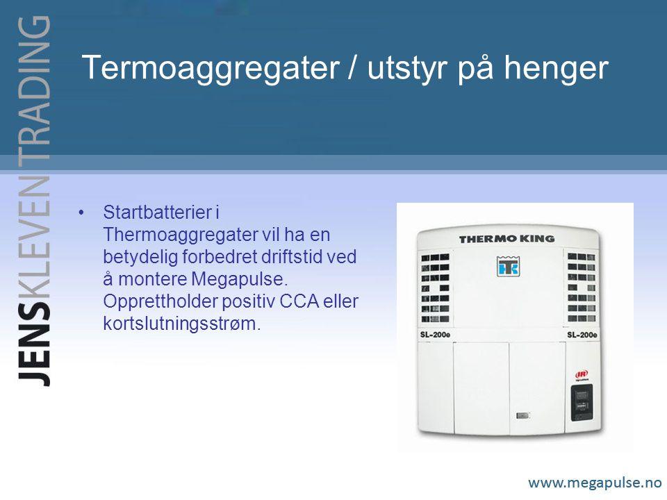 Termoaggregater / utstyr på henger Startbatterier i Thermoaggregater vil ha en betydelig forbedret driftstid ved å montere Megapulse.